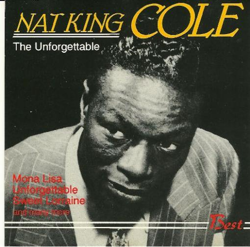 Nat King Cole Unforgettable Records Lps Vinyl And Cds