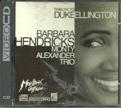 Barbara Hendricks monty Alexander Trio Tribute to Dukeellington VIDEOCD