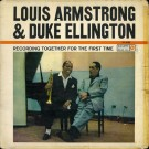 Louis Armstrong & Duke Ellington Recording Together For The First Time LP