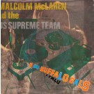 """Malcolm McLaren And World's Famous Supreme Team Buffalo Gals 7"""""""