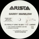 Barry Manilow I'd Really Love To See You Tonight (Dance Mixes) 1