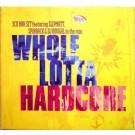 Various Whole Lotta Hardcore 3CD