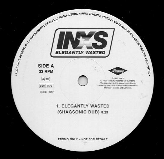 """INXS - Elegantly Wasted 12"""""""