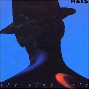 BLUE NILE - Hats 7 Tracks