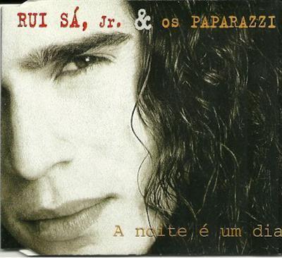 Rui Sa Jr. & os Paparazzi - A noite e um dia CDS - CD single