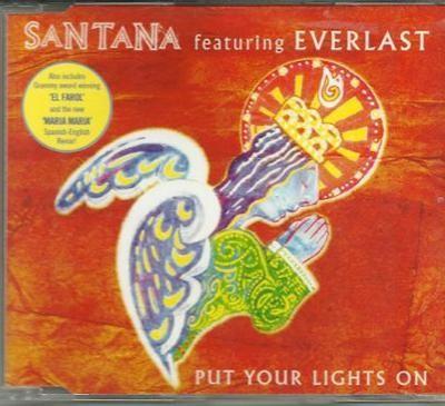 Santana put your lights on CDS