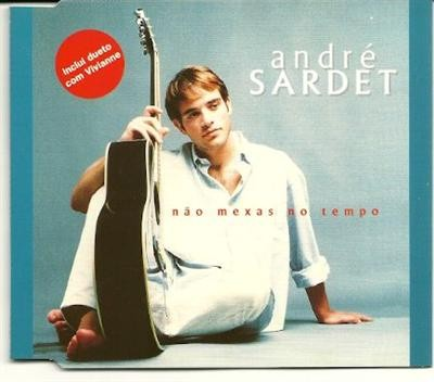 Andre Sardet nao mexas no tempo PROMO CDS