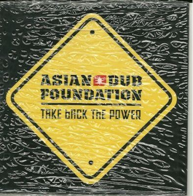 Asian Dub Foundation take back the power PROMO CDS