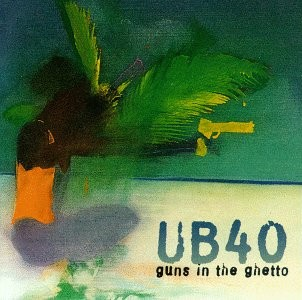 UB40 Guns In The Ghetto CD