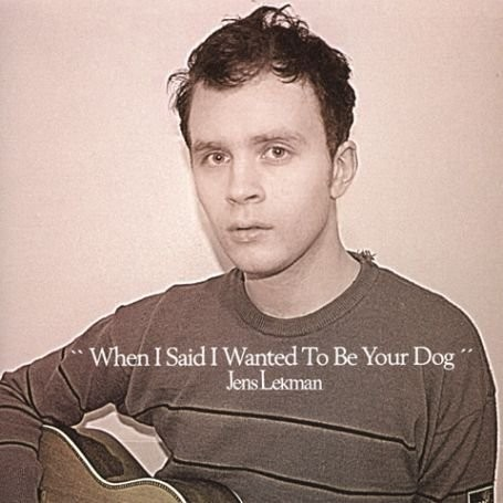 Jens Lekman When I Said I Wanted to Be Your Dog CD