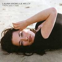 laura michelle kelly There was a time PROMO CDS