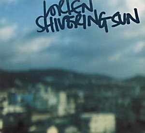 Lorien Shivering Sun CDS