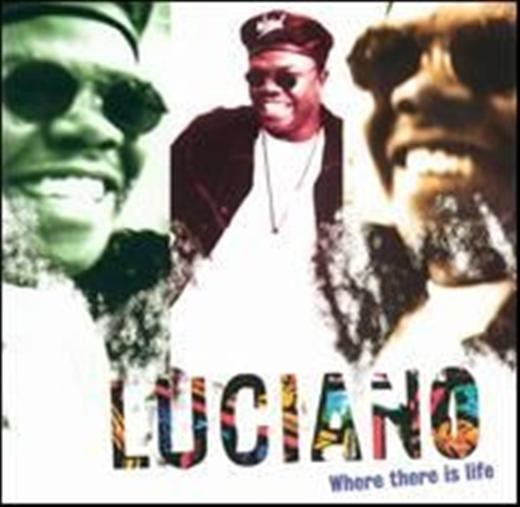 Luciano Where There Is Life CD