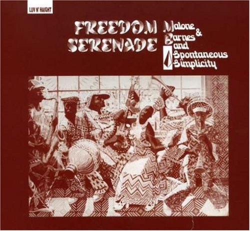 Malone and Barnes/Spontaneous Simplicity Freedom Serenade CD