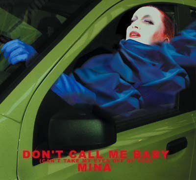 Mina Don't Call Me Baby CDS