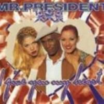 Mr. President I Give You My Heart CDS