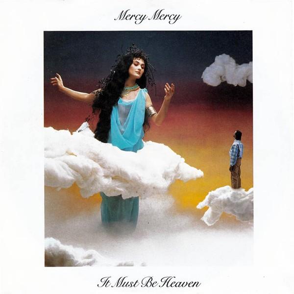 """Mercy  Mercy It Must Be Heaven 12"""""""