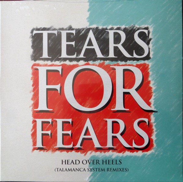 """Tears For Fears Head Over Heels (Talamanca System Remixes) 12"""""""
