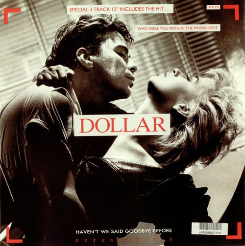 Dollar Haven't We Said Goodbye Before 12""