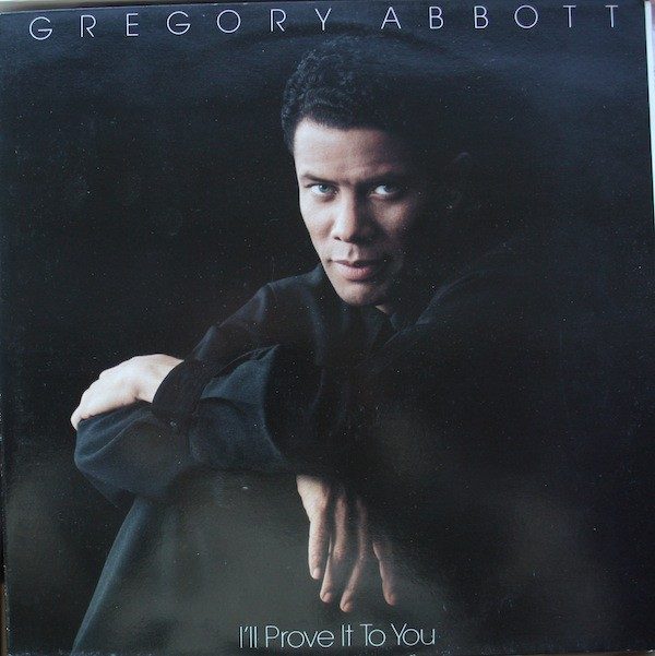 Gregory Abbott I'll Prove It To You 3LP