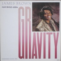 """James Brown Gravity (Extended Dance Mix) 12"""""""