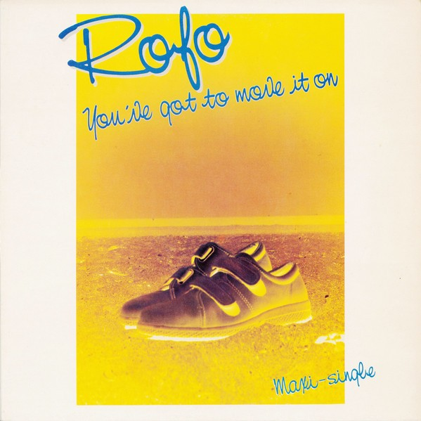 Rofo You've Got To Move It On 12""
