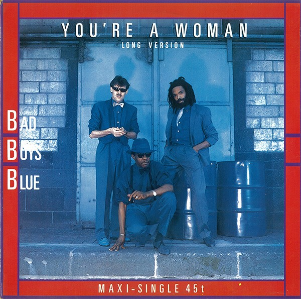 "Bad Boys Blue You're A Woman (Long Version) 12"""