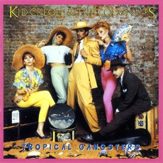 Kid Creole And The Coconuts Tropical Gangsters LP