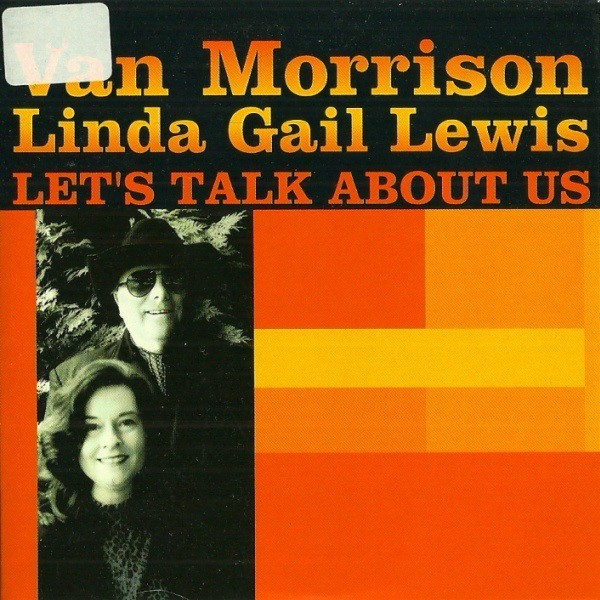 Van Morrison  Linda Gail Lewis Let's Talk About Us CD