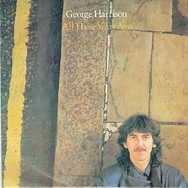 George Harrison All Those Years Ago 7""