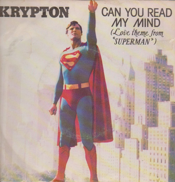 Krypton Can You Read My Mind (Love Theme From Superman) 7""