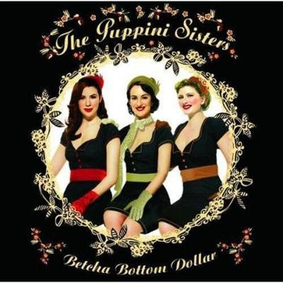 The Puppini Sisters Betcha Bottom Dollar PROMO CDS