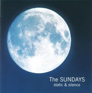 The Sundays Static & Silence CD