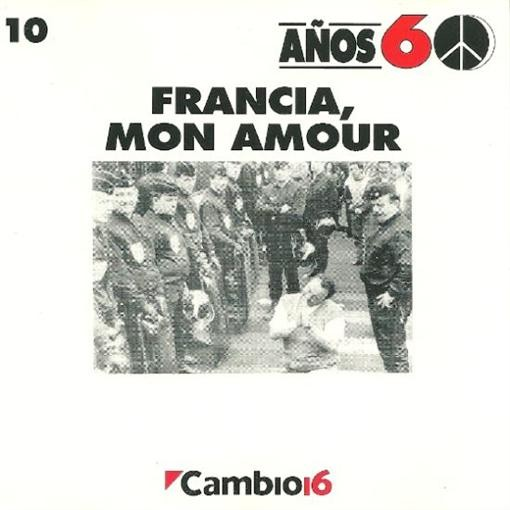 Various Artists Cambio 16 Anos 60 Francia Mon Amour Volume 10 CD