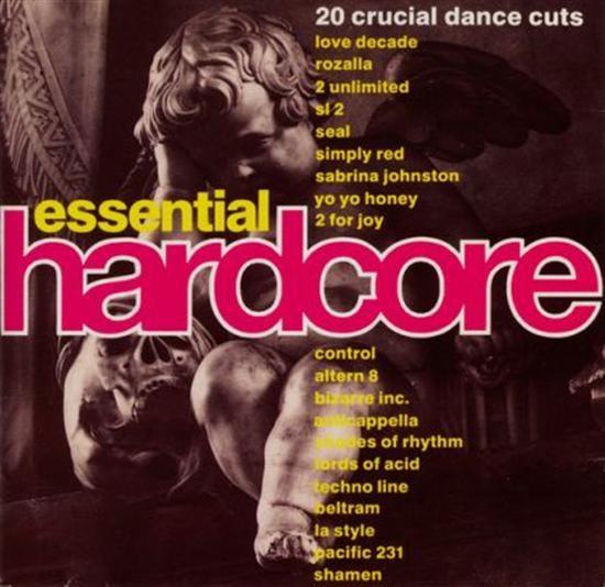 Various Artists Essential Hardcore - 20 Crucial Dance Cuts CD