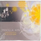 Priscilla Ahn Selections from a good day PROMO CDS