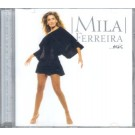 Mila Ferreira ...mais CD