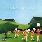 The Bird and the Bee 10 Tracks PROMO CD