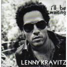Lenny Kravitz I'll be waiting Euro PROMO CDS