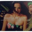 Daniela Mercury Amor De Ninguem ll Levada Brasileira PROMO CDS