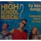 Expensive Soul Feat. Bianca High School Musical PROMO CDS