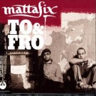 MattaFix To & Fro CDS