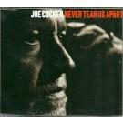Joe Cocker Never tear us apart PROMO CDS