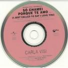 Carla Visi So chamei porque te amo PROMO CDS