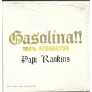 Papi Rankins Gasolina CDS