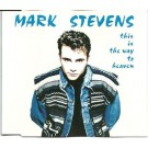 Mark Stevens This is the way to heaven CDS