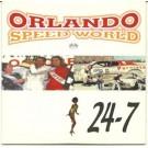Orlando speed world 24.7 CDS