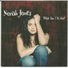 NORAH JONES what am i to you PROMO CDS