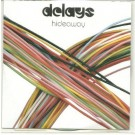 delays hideaway ACETATE CD