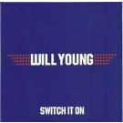 will young switch it on PROMO CDS